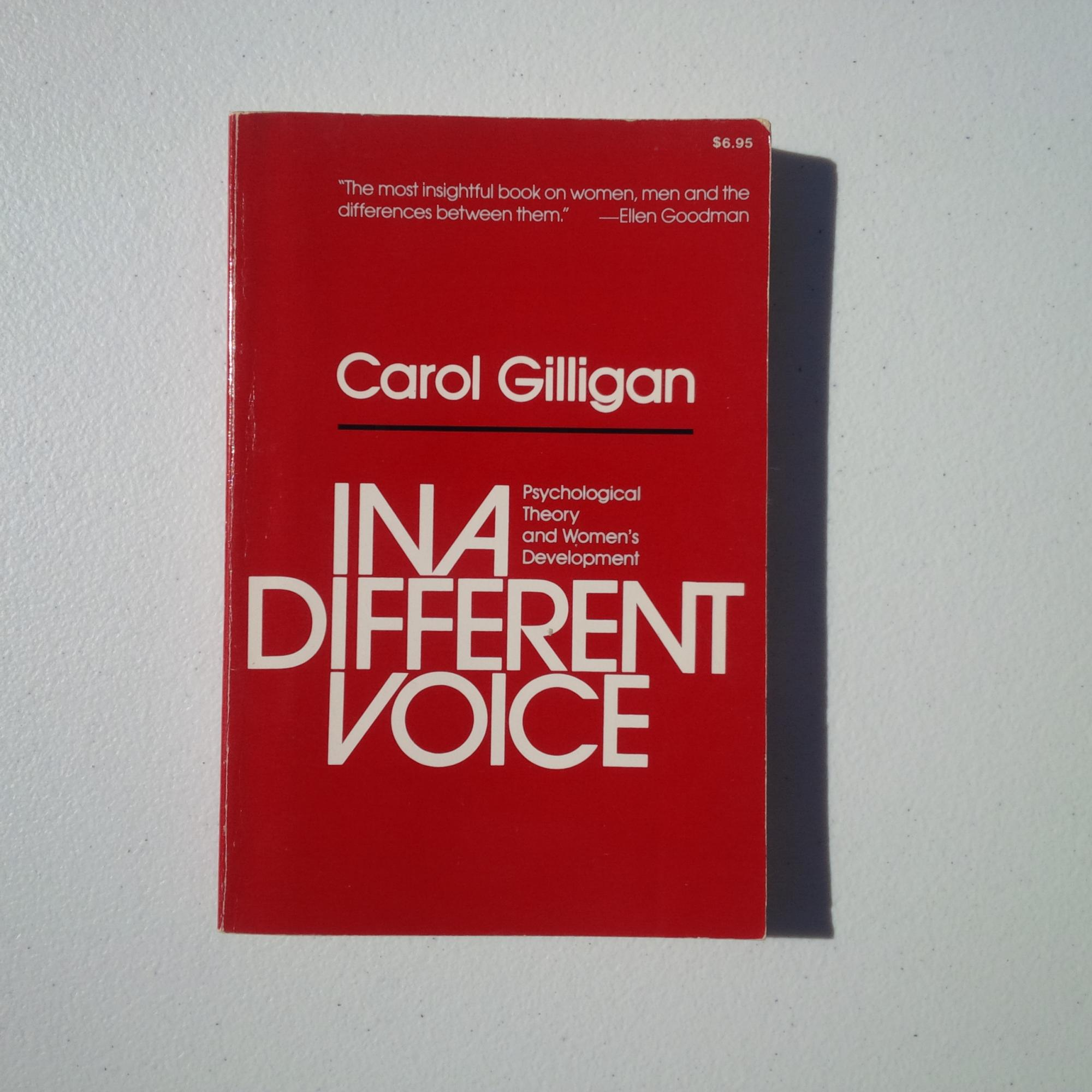 Carol Gilligan - In A Different Voice
